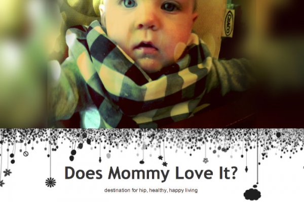 Does Mommy Love It?